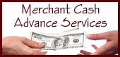 Click for more inforation on our Merchant Cash Advance Services